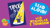 'Tricky Nick' - Kids' Book Read Aloud With Nicholas J. Johnson