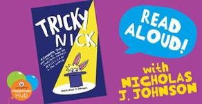 'Tricky Nick' - Kids Book Read Aloud with Nicholas J. Johnson