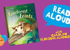 'Rainforest Feasts' Aussie Kids Book Read Aloud - with Carolyn Eldridge-Alfonzetti