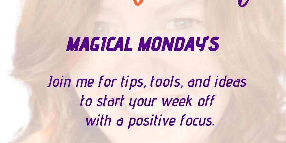 Creating Monday Magic
