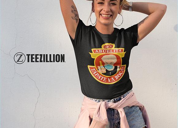 Abuelita Dice Tapate La Boca Unisex T-shirt, Cabronavirus, Funny, Meme