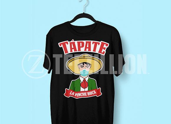 Tápate La Pinche Boca Unisex T-shirt, Cabronavirus, Funny, Meme