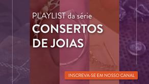 """série """"Consertos de Joias"""" no nosso canal """"Tudo Sobre Ourivesaria"""" no YouTube"""