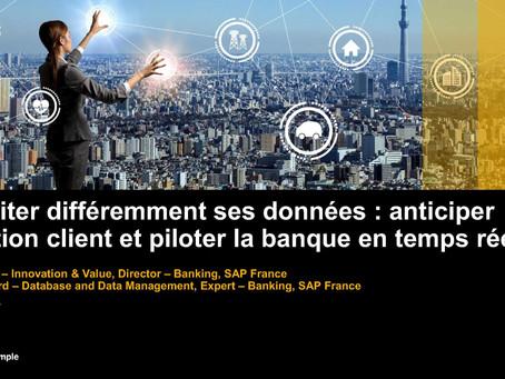 SAP : Exploiter différemment ses données, anticiper l'attrition client et piloter la banque en t