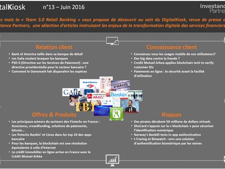 DigitalKiosk N°13 : Newsletter Digital & Distribution Juin 2016