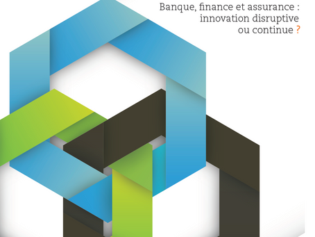 The Year Ahead 2016 - Banque, Finance ou Assurance : innovation disruptive ou continue ?