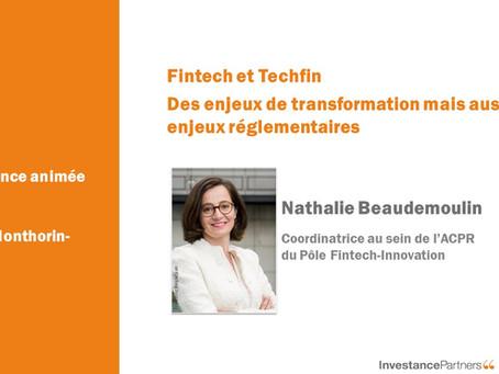 Fintech et TechFin - Des enjeux de transformation mais aussi des enjeux réglementaires