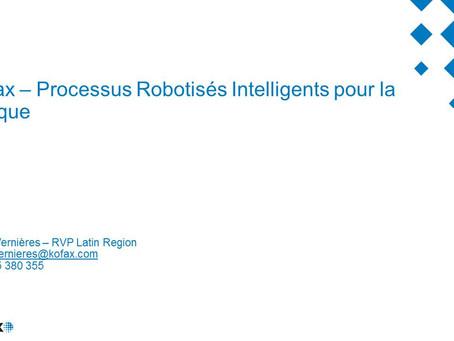 KOFAX : Processus Robotisés Intelligents pour la banque