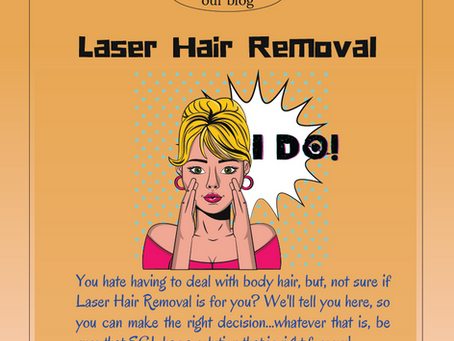 LASER HAIR REMOVAL - what do you know? Read our blog to find out all the facts and dispel the myths!