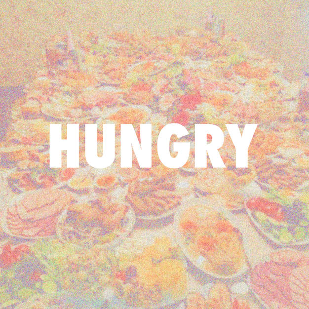'Hungry'