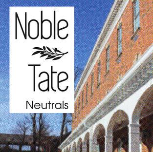 Noble Tate Neutrals