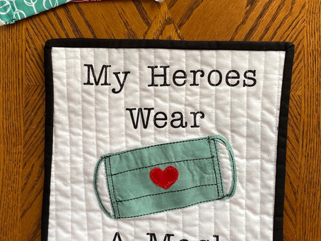 The Quilt Diaries - My Heroes Wear a Mask