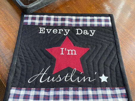 The Quilt Diaries - Every Day I'm Hustling