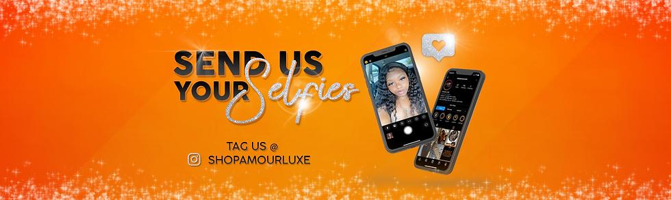 Send Us Your Selfies
