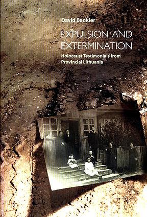 David Bankier_Expulsion and Extermination