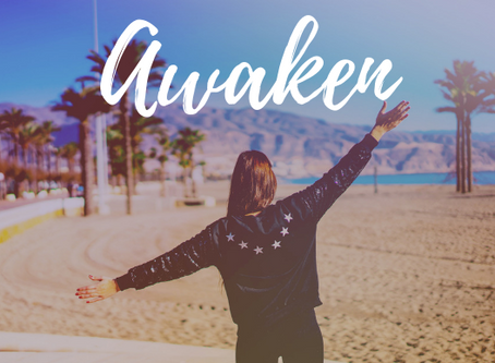 Living an awakened life.