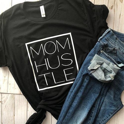 Mom Hustle Tee