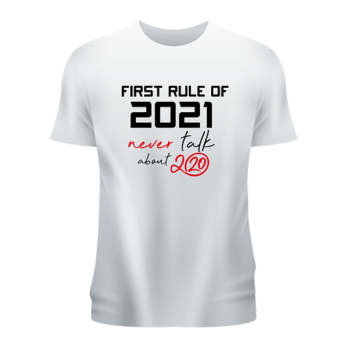Tricou First rule of 2021