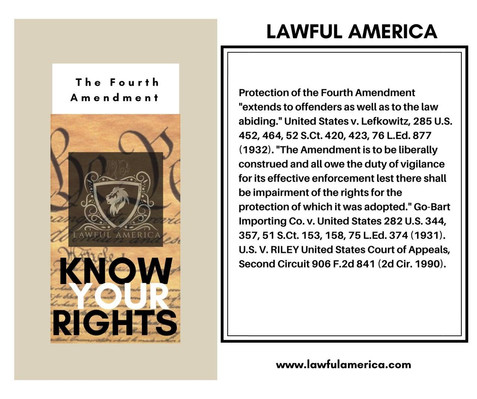 Know Your Rights -  The Fourth Amendment
