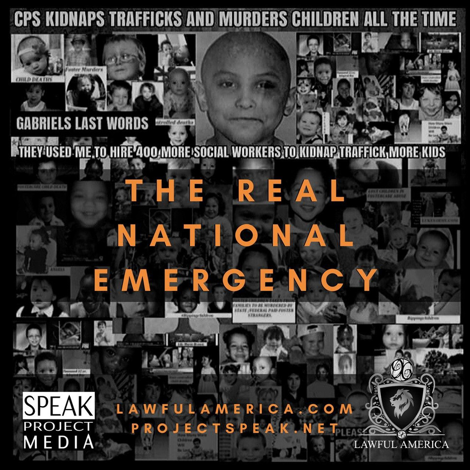 The Real National Emergency - CPS Kidnap