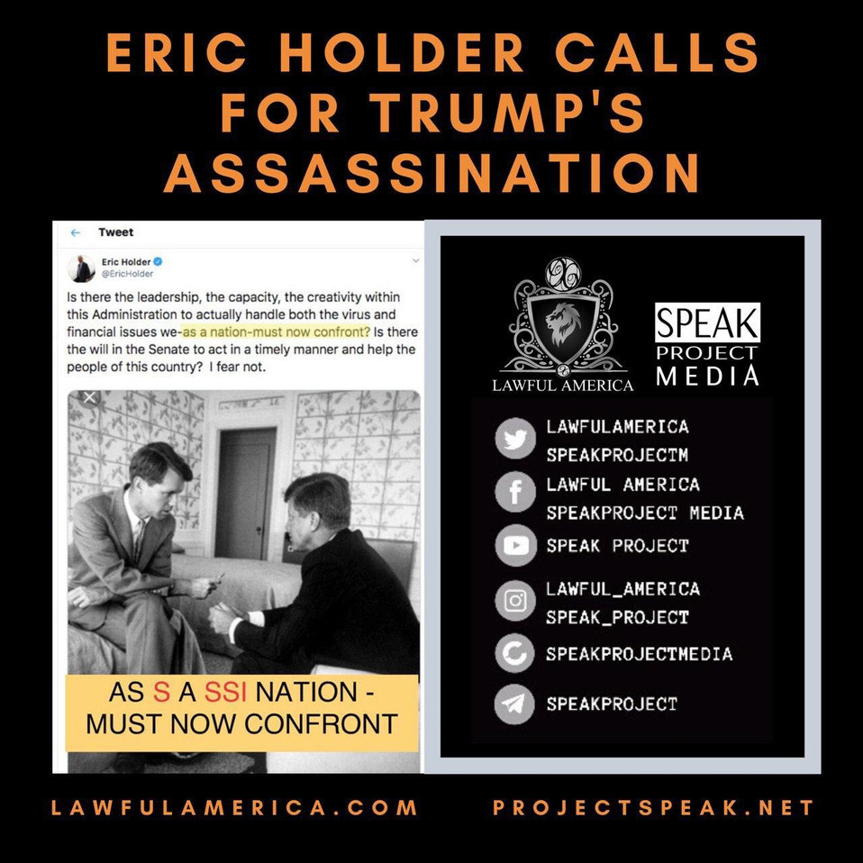 Eric Holder Calls for Trump's Assassinat
