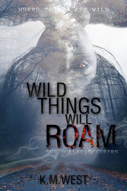 Wild Things Will Roam - eBook