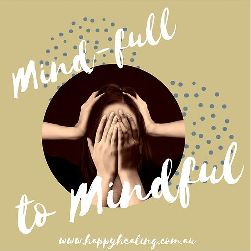 Mind-Full to Mindful Journal