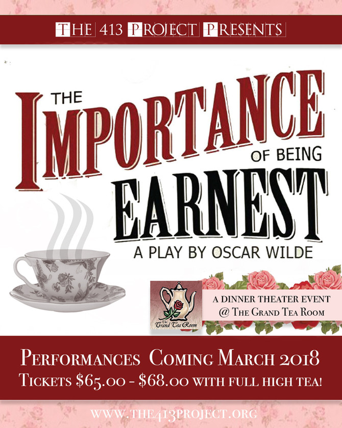 The Importance of Being Earnest comes to the Grand Tea Room March 2018!