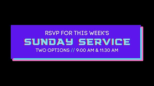 SUNDAY SERVICE RSVP -2.png