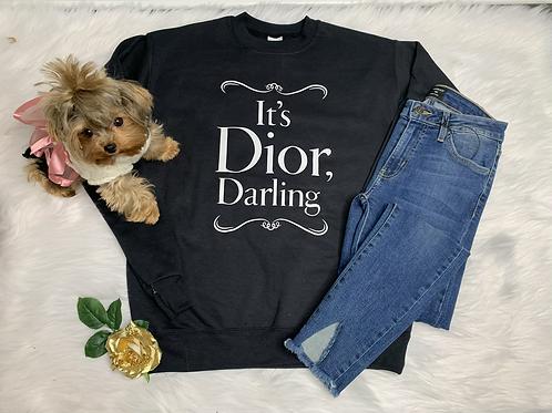 It's Dior Darling Sweatshirt