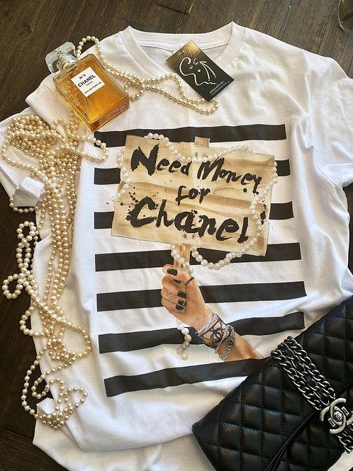 Need Money for Chanel Tee