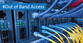 Easy & Low-Cost Out of Band Access