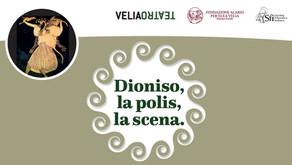 Dioniso, la polis, la scena. Conversazioni sul teatro antico | CICLO di WEBINAR