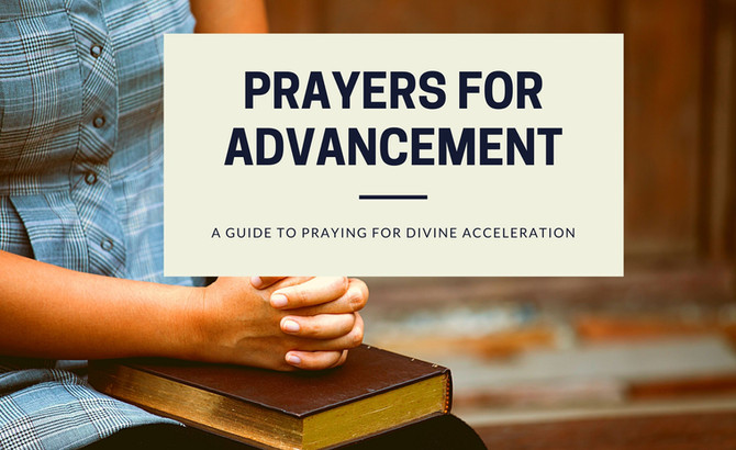 Prayers For Advancement