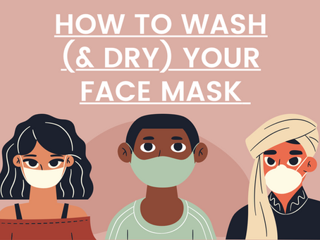 How to Properly Wash & Dry Your Face Mask