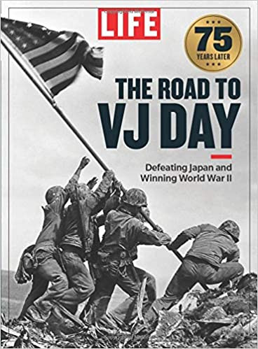 LIFE The Road to VJ Day Single Issue Magazine