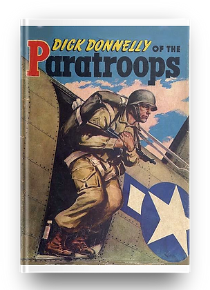 DICK DONNELLY OF THE PARATROOPS (E-Book)