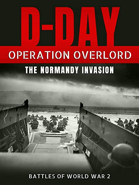 D-Day: Operation Overlord - The Normandy Invasion (DVD))