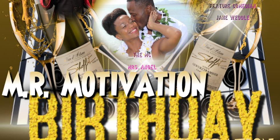 """M.R. Motivation """"Birthday Celebration"""""""