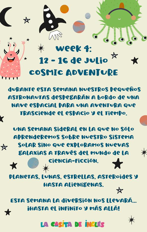 Week 4: Cosmic Adventure
