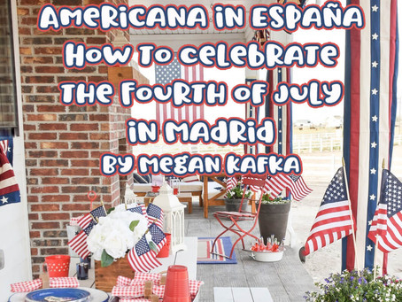Americana in España: How to Celebrate the Fourth of July in Madrid
