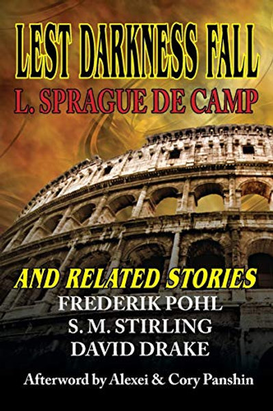 Lest Darkness Fall & Related Stories