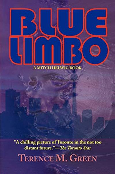 Blue Limbo—A Mitch Helwig Book