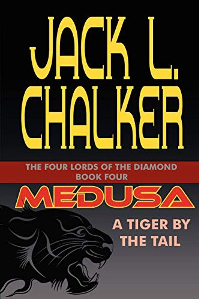 Medusa: A Tiger by the Tail - The Four Lords of the Diamond 4