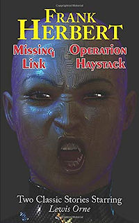 Missing Link and Operation Haystack