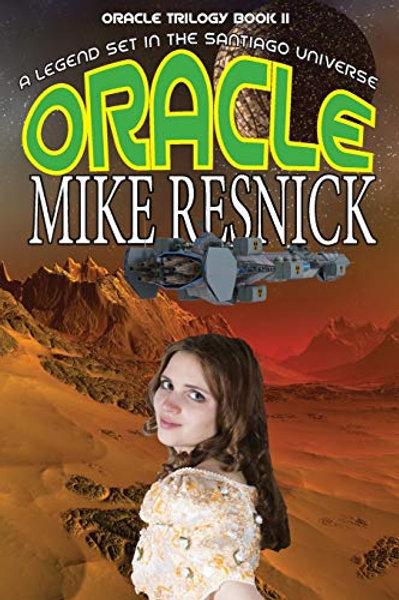Oracle  (Oracle II) An Adventure Set in the Santiago Universe