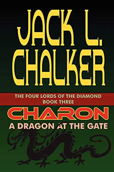 Charon: A Dragon at the Gate - The Four Lords of the Diamond 3