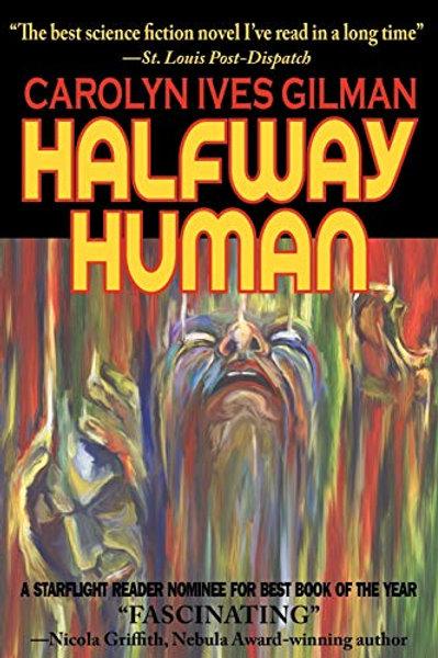 Halfway Human