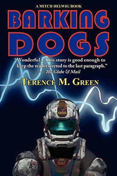Barking Dogs—A Mitch Helwig Book