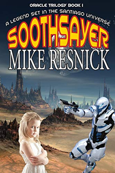 Soothsayer (Oracle I) An Adventure Set in the Santiago Universe